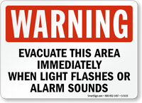Evacuate Immediately When Light Flashes Sign