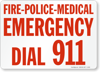 Fire Police Medical Emergency Dial Sign