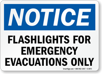 Flashlights For Emergency Evacuations Only Sign