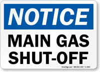 Notice Main Gas Cut Off Sign
