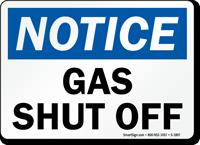 Notice Gas Shut Off Sign