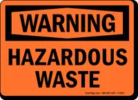 Warning: Hazardous Waste