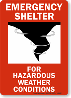 Emergency Shelter For Hazardous Weather Sign