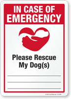 In Case Of Emergency Please Rescue My Dog Sign