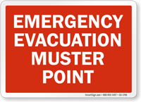 Muster Point Emergency Evacuation Sign