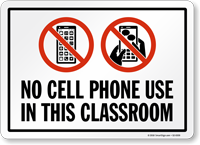 No Cell Phone Use In This Classroom Sign