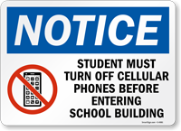 Student Turn off phones school building Sign