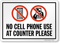 No Cell Phone Use At Counter Please Sign