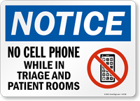 No Cell Phone While In Triage Notice Sign