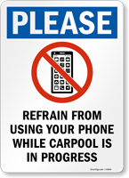 No Cellphone While Carpool Sign