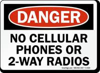 Danger No Cellular Phones 2-Way Radios Sign
