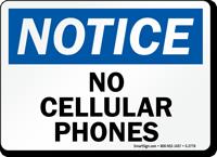 Notice No Cellular Phones Sign