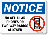 No Cellular Phones Or Radios Allowed OSHA Notice Sign