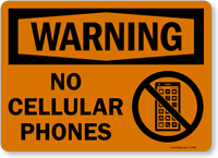 Warning No Cellular Phones Sign