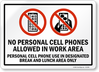 No Personal Cell Phones Allowed, Work Area Sign