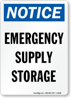 Notice Emergency Supply Storage Sign