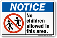 Notice No Children Allowed Sign