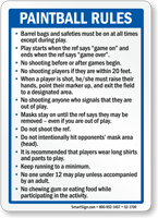 Paintball Rules Safeties Must Be On Sign