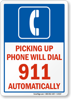 Picking Up Phone Will Dial 911 Automatically Sign
