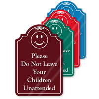 Do Not Leave Children Unattended ShowCase Sign