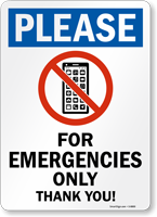 Cell Phone For Emergencies Only Sign