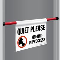 Quiet Meeting In Progress Door Barricade Sign