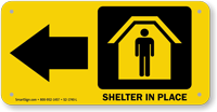 Shelter In Place Left Arrow Sign