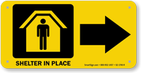 Shelter In Place Right Arrow Sign