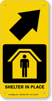 Shelter In Place Upper Right Arrow Sign