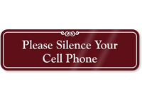 Silence Your Cell Phone Showcase Sign
