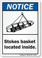 Stokes Basket Located Inside Notice Sign