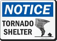 Notice Tornado Shelter Sign