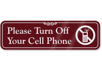 Turn Off Your Cell Phone ShowCase™ Wall Sign