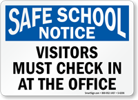Visitor Must Check In At The Office Sign