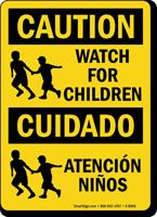 Caution Watch For Children Bilingual Sign