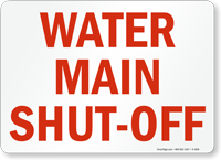 Water Main Shut Off Sign