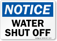 Notice Water Shut Off Sign