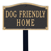 Dog Friendly Home Statement Lawn Plaque