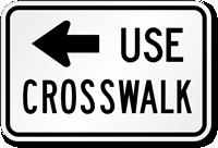 Use Left Arrow Crosswalk Road Traffic Sign
