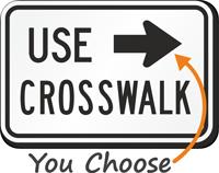 Use Right Arrow Crosswalk MUTCD Sign
