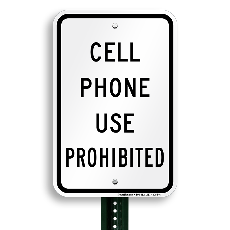 18 In X 12 In Cell Phone Use Prohibited Sign Sku K 5846
