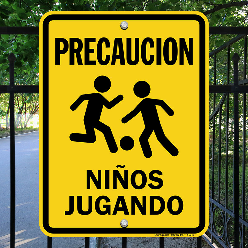 Spanish Kids At Play Sign Precaucion Ninos Jugando Sku K 9346