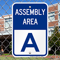 Assembly Area A Sign