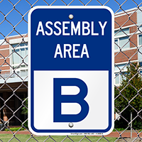 Assembly Area B Sign
