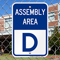 Assembly Area D Sign