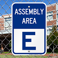 Assembly Area E Sign