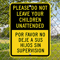 Do Not Leave Your Children Unattended Sign