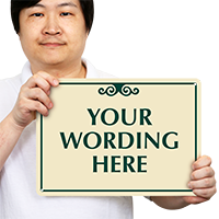 Your Wording Here Designer Sign