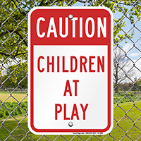 Caution, Children at Play Sign