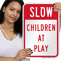 Children at Play Safety Sign